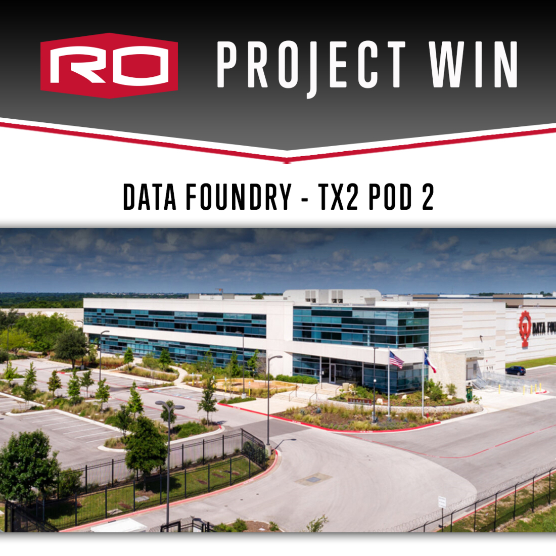 PROJECT WIN: DATA FOUNDRY- TX2 POD 2